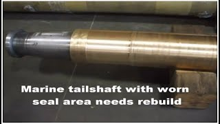 Tail Shaft Repair using ENECON's DurAlloy