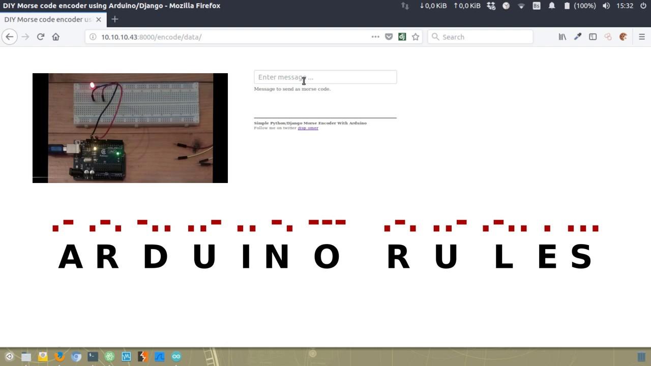 Arduino Morse Code Encoder Build With Python/Django