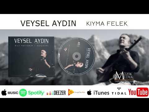 Veysel Aydın - Kıyma Felek [official Video 2017]