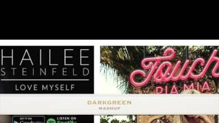 Hailee Stienfeld/Pia Mia - Love Myself/Touch (Mashup)