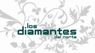 Los Diamantes Del Norte- Mi mas bello error
