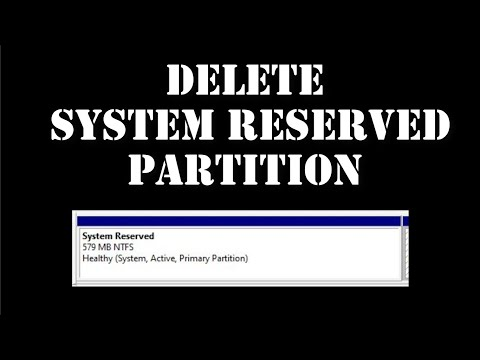 How to delete System  Reserved Partition