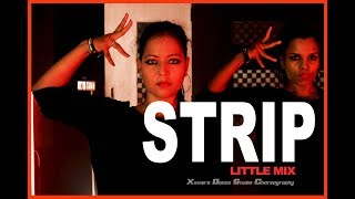 Little Mix - Strip ft. Sharaya J | Xaviers Dance Studio Choreography