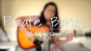 Pirate Bones (Natasha Bedingfield acoustic cover) | ThatTeluguChick Sings