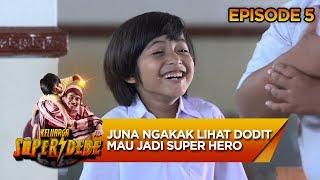Juna Ngakak Saat Dodit Mau Jadi Super Hero - Keluarga Super Dede Eps 5
