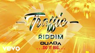 Quada - Do It Big (Official Audio)