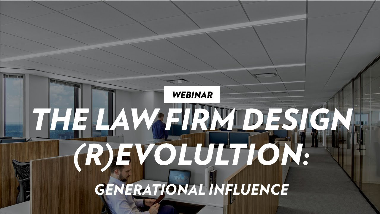 The Law Firm Design Revolution Youtube