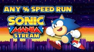 FIRST ANY% SPEED RUN (1:50:29) | Sonic Mania
