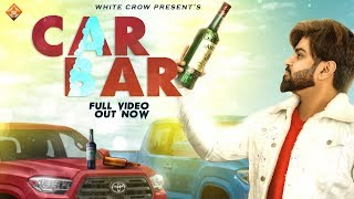Car Bar - Nav Guru | Official Video | Navv Music Injector | Latest Hits Songs 2019 | White Crows