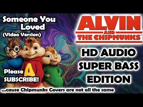 Someone You Loved - Lewis Capaldi (Alvin And Chipmunks HD COVER) - NO ROBOTIC VOICES