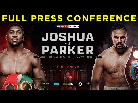 Anthony Joshua vs Joseph Parker FULL PRESS CONFERENCE