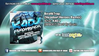 K4DJ - Beat&Trap (Headset Heroes Remix)