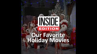 Inside Edition Staffers: Our Favorite Holiday Movies thumbnail