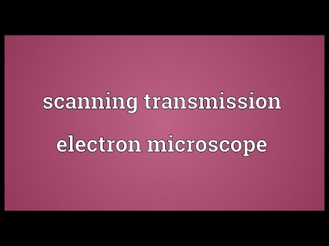 Scanning transmission electron microscope Meaning