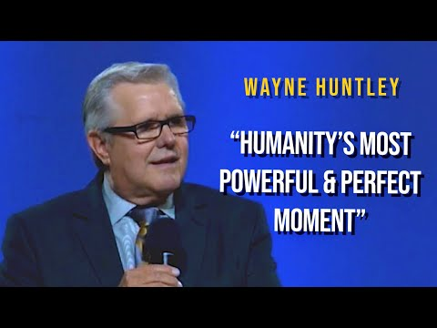 """Bishop Wayne Huntley preaching """"Humanity's Most Powerful & Perfect Moment"""""""
