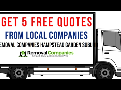 Removal Companies Hampstead Garden Suburb - NW11  - Get Your Free Quote Today