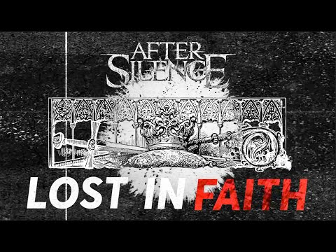 After Silence - Lost in Faith [Official Lyric Video]