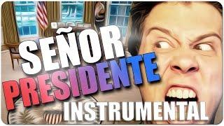Instrumental SEÑOR PRESIDENTE - Rubius Remix