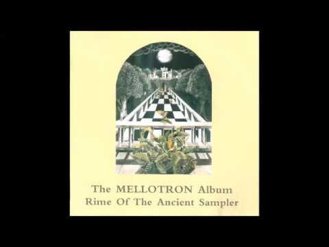 The Mellotron Album - Rime of the Ancient Sampler (1993)