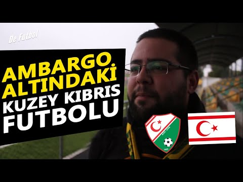 De Futbol - Ambargo Altındaki KKTC Futbolu / Embargoed Northern Cyprus Football