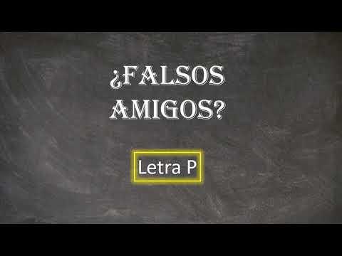 Download Gramática: Falsos amigos entre portugués y español (Letra P)