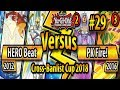 HERO Beat (2012) vs. PK FIRE! (2016) - Cross-Banlist Cup 2018 - Match #29