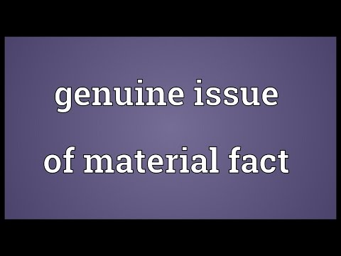 Genuine issue of material fact Meaning