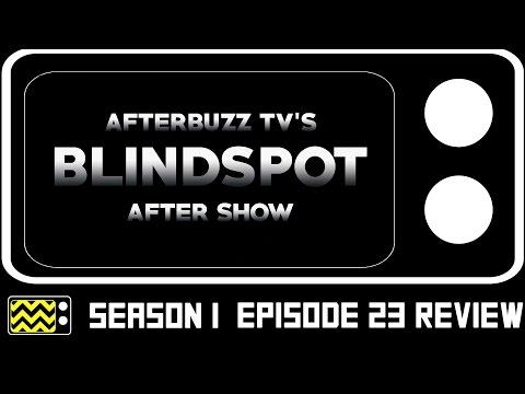 Blindspot Season 1 Episode 23 Review & After Show | AfterBuzz TV