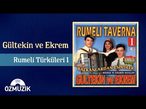 Gültekin ve Ekrem - Rumeli Türküleri 1