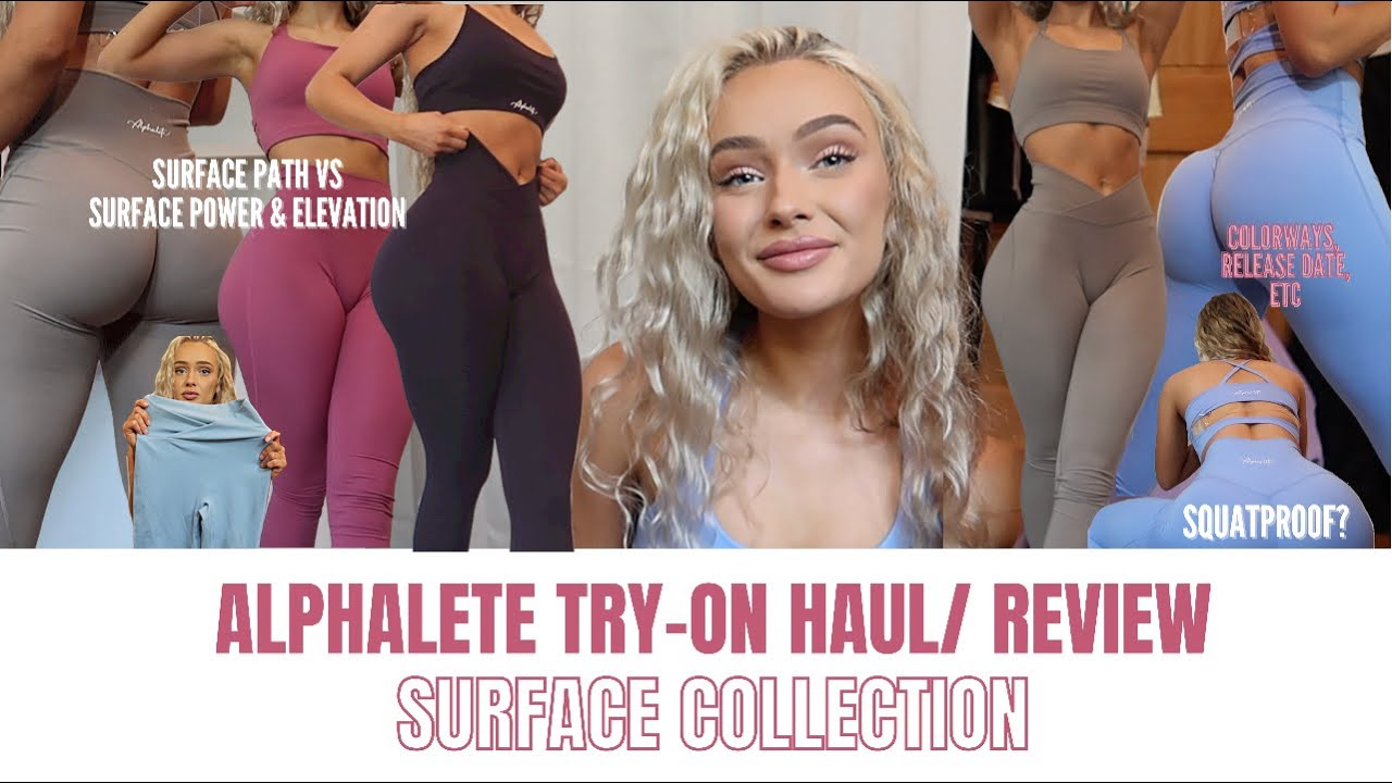 ALPHALETE ACTIVEWEAR TRY ON HAUL/ HONEST LEGGING REVIEW OF SURFACE COLLECTION |New Favorite Leggings