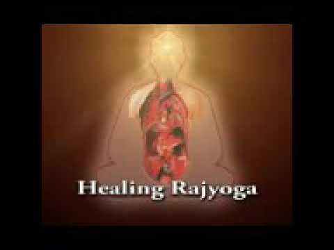 Healing Rajyoga Meditation A Powerful Commentary Youtube