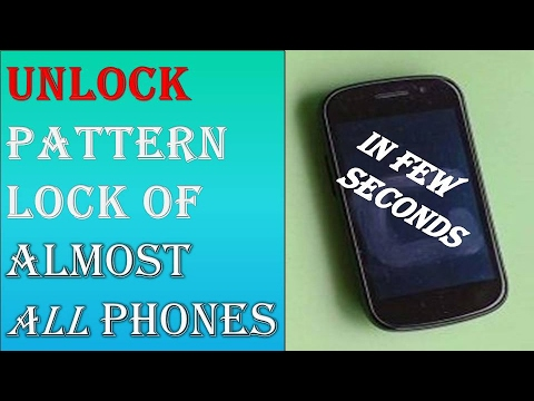 How To || Unlock || Pattern Lock || of Almost || All Phones