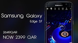 samsung galaxy s7 edge specifications and price in qatar and doha