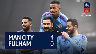 Manchester City vs Fulham (4-0) | Emirates FA Cup Highlights
