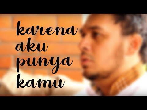 IGO - KARENA AKU PUNYA KAMU ( VIDEO LYRIC OFFICIAL )