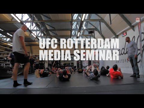 UFC Rotterdam: Media Seminar