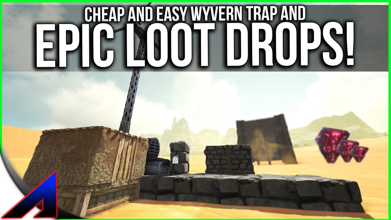Cheap, Easy Wyvern Trap and Desert loot! | Solo Official PvP Servers