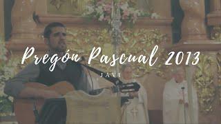 Pregón Pascual 2013 Javi