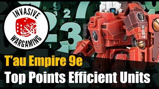 The Most Efficient Tau Units in 9th Edition 40k