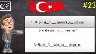 تعلم اللغة التركية مجاناً المستوى الأول الدرس الثالث والعشرون (تمارين 5)