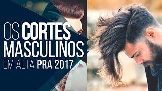 Cortes de Cabelo Masculino para 2017 - Tendências Masculinas #17
