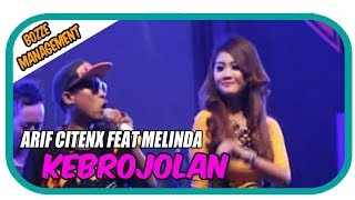 Arif Citenx Feat Melinda - Kebrojolan [ Music Karaoke ]