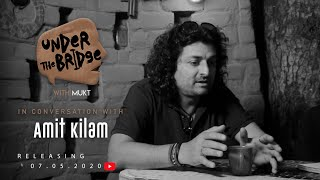 Gambar cover Under The Bridge with Mukt | Episode 3 Trailer | In conversation with Amit Kilam
