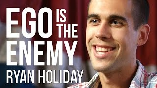 RYAN HOLIDAY - EGO IS THE ENEMY | London Real