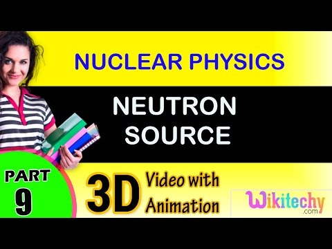 Neutron Source |  Nuclear Physics |class 12 physics subject notes lectures|CBSE|IITJEE|NEET