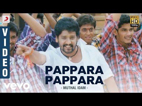 Muthal Idam - Pappara Pappara Tamil Video | D. Imman