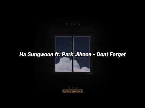 Ha Sungwoon Ft. Park Jihoon - Don't Forget 잊지마요 (Indo Lyrics)