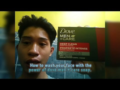 How to wash face by the power of dove men + care soap