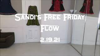 Sandi's Free Friday Flow 2.19.21