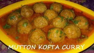 Mutton Kofta Curry(Meatballs)-Tasty Hyderabadi Restaurant Style Mutton Kofta Curry/Meatball Curry